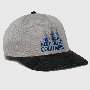 Indians: Here Before Columbus - Snapback Cap