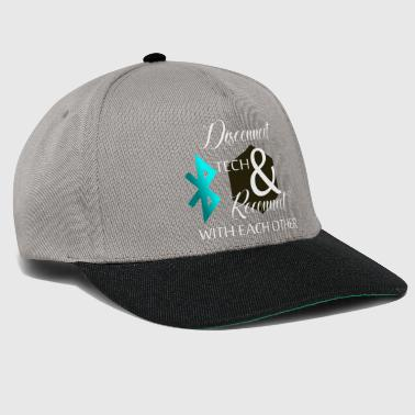 Disconnect tech & reconnect with each other - Snapback Cap