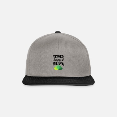 Spa Retired See you at the SPA - Snapback Cap
