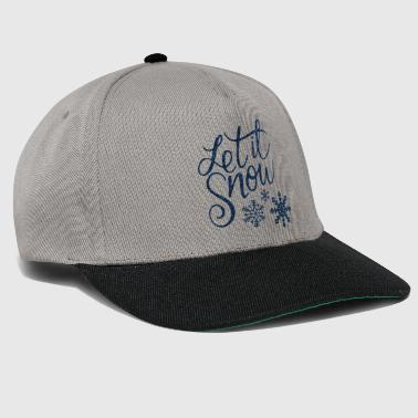 Let it Snow - Snapback Cap