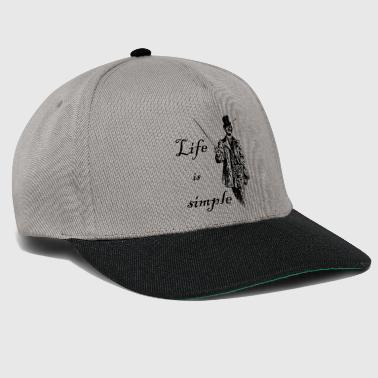 Life is simple. Man with cylinder and stick - Snapback Cap