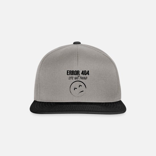 Gift Idea Caps & Hats - Error 404 Life not Found Gift - Snapback Cap graphite/black
