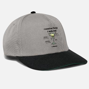 Martinique dirty martini I need no therapy T-shirt gift - Snapback Cap