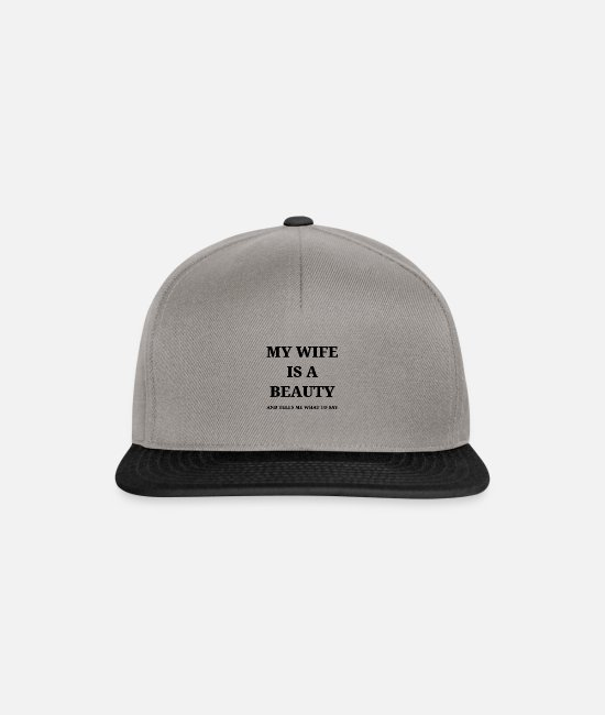 Husband Caps & Hats - My wife is a beauty - Snapback Cap graphite/black