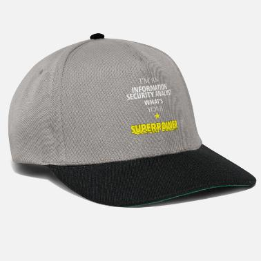 Information Information Security Analyst - I'm an Information - Snapback Cap