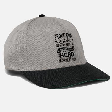 Design Proud Army Sister their hero i grew up with mine - Snapback-lippis
