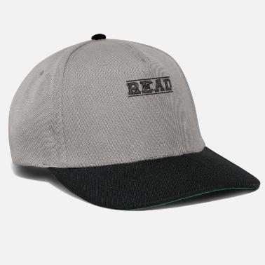 Read Read books read shirt design - Snapback Cap