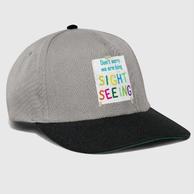 Don`t worry, we are doing SIGHTSEEING / assembly - Snapback Cap
