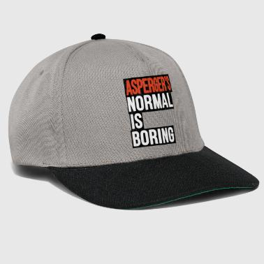 Aspergers Normal is Boring Autism Gift - Snapback Cap