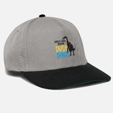 Brutal Totally cool super dude dino! For dinosaur fans - Snapback Cap