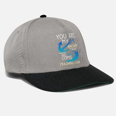 Tatoo You are my anchor when the waves come Crashing Dow - Snapback Cap