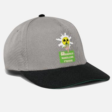 Nuclear Energy Against nuclear power and nuclear energy for nuclear phase-out - Snapback Cap
