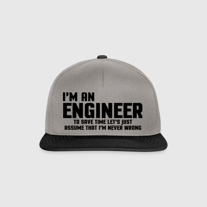 I'm An Engineer Funny Quote - Snapback Cap