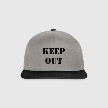 Keep out - Snapback Cap