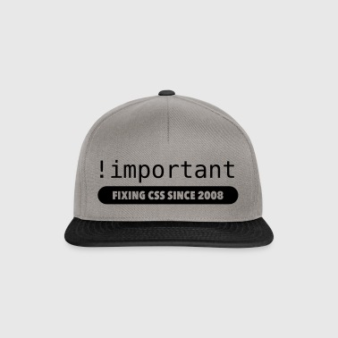 ! important - fixing css since 2008 - Snapback Cap
