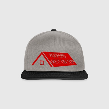 Roofers: Roofers Like It On Top - Snapback Cap