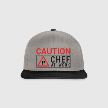 Koch / Chefkoch: Caution - Chef at work. - Snapback Cap
