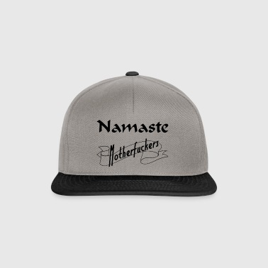 Namaste Motherfuckers - Casquette snapback