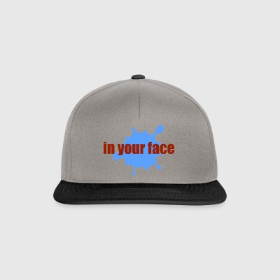 in your face - Snapback Cap