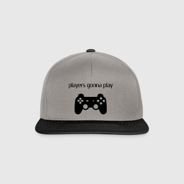 Players gonna Play / Geschenk Idee - Snapback Cap