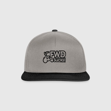 FWD Sucks! - Snapback Cap