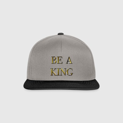 be a king - Snapback-caps