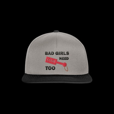 Bad girls need love too paddle - Snapback Cap