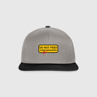 Do not feed honey badgers yellow sign - Snapback Cap