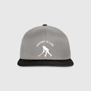 Hockey is Life - Snapback Cap