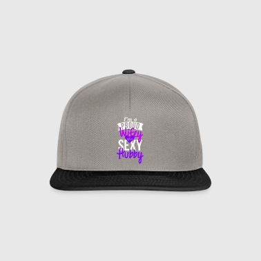 Proud wifey of a sexy Hubby - Snapback Cap