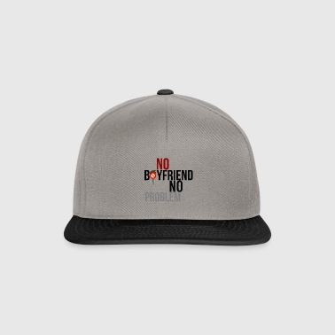 No boyfriend No problem - Snapback Cap