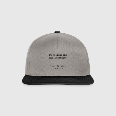 do not read - Snapback Cap