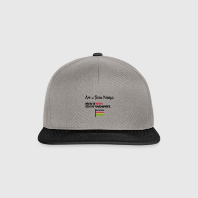 Are you from Kenya - Snapback Cap