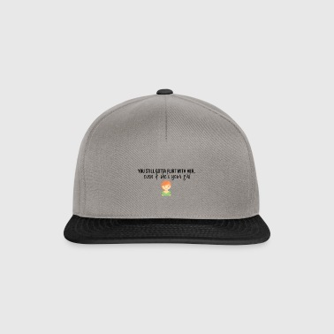 Flirt with her - Snapback Cap