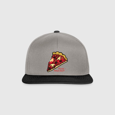 Pizza always works - Snapback Cap