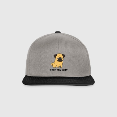 What the pug? - Snapback Cap