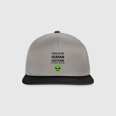 This Is My Human Costume - Édition Alien - Casquette snapback