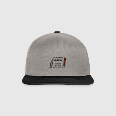 Wife says to husband you only ever want sex - Snapback Cap