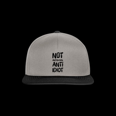NOT ANTISOCIAL ANTI IDIOT - I hate people - Snapback Cap