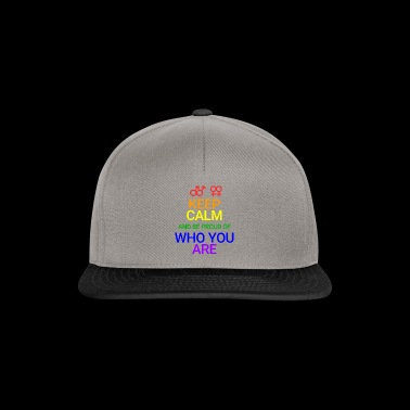 Keep Calm and be proud who you are - Snapback Cap