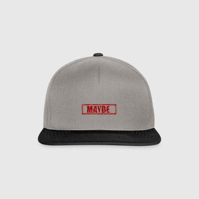 maybe - Snapback Cap
