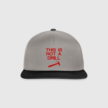 Zimmermann: This is not a Drill - Snapback Cap