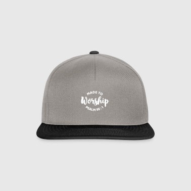 Made to worship - Psalm 95:1 - Snapback Cap