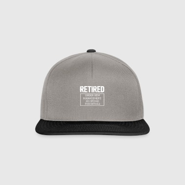 Retired Under New Management Gift for the pension. - Snapback Cap