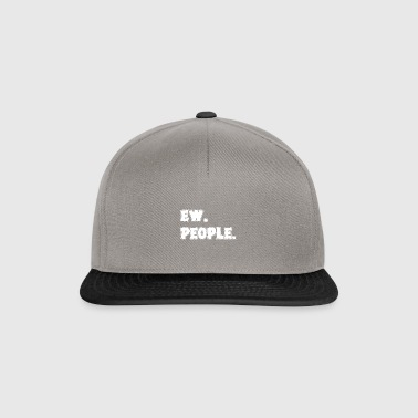 Ew People Tekst Introvert Funny Anti-Social - Snapback-caps