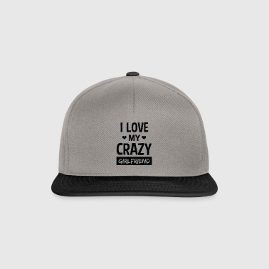 Funny I Love My Crazy Girlfriend T-Shirt - Snapback Cap