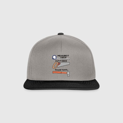Roofers: Measure it twice, cut it once, pound - Snapback Cap