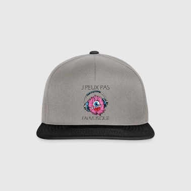 I can not have music - Snapback Cap
