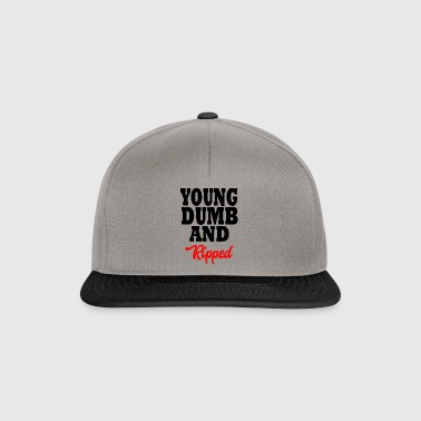 young dumb and ripped - Snapback Cap