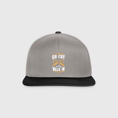 Go Cry In The Walk In Gift - Snapback Cap